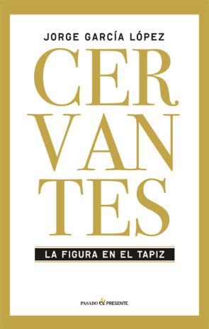 Cervantes: la Figura en el Tapiz (2015)