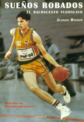 Sueños Robados: el Baloncesto Yugoslavo (2011)