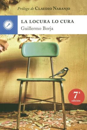 La Locura Lo Cura (5 Ed.) (2015)