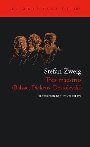 Tres Maestros (balzac, Dickens, Dostoievski) (2011)