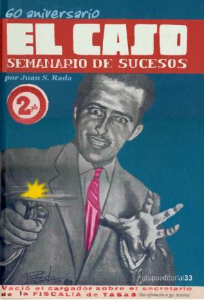 60 Aniversario De el Caso, Semanario De Sucesos (2011)