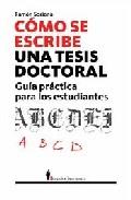 Como Se Escribe Una Tesis: Guia Practica para Estudiantes E Inves Tigadores (2008)