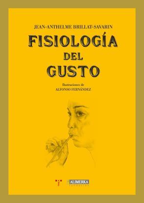 Fisiologia del Gusto (2012)