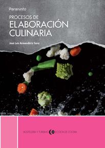 Procesos De Elaboracion Culinaria (ciclos Formativos De Grado Sup Erior) (2013)