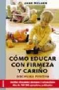 Portada de Como Educar con Firmeza y Cariño (2007)