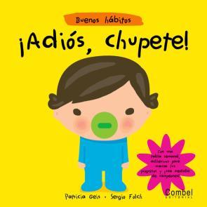 ¡adios Chupete! (coco y Tula: Buenos Habitos) (2009)