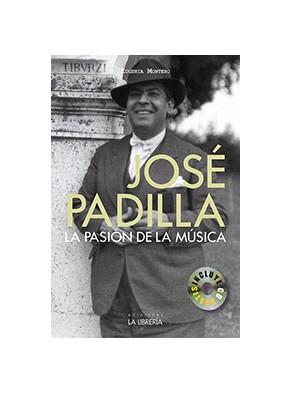 Jose Padilla: la Pasion por la Musica (2015)