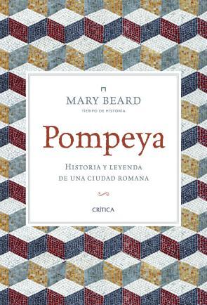 Pompeya: Historia y Leyenda De Una Ciudad Romana (2014)