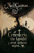 El Cementerio Sin Lapidas y Otras Historias Negras (2010)