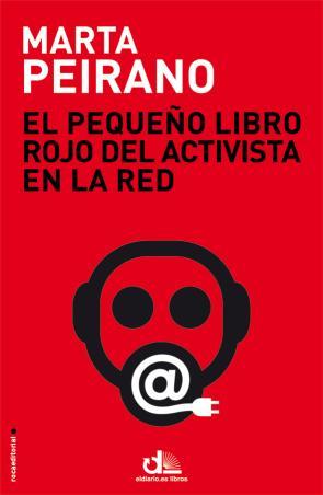 El Pequeño Libro Rojo del Activista en la Red (2015)