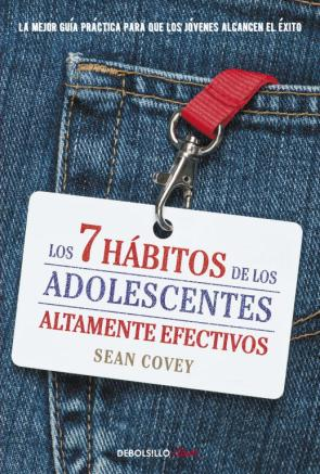 Los 7 Habitos De los Adolescentes Altamente Efectivos (2012)