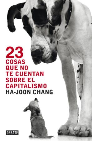 23 Cosas Que No Te Cuentan Sobre el Capitalismo (2012)