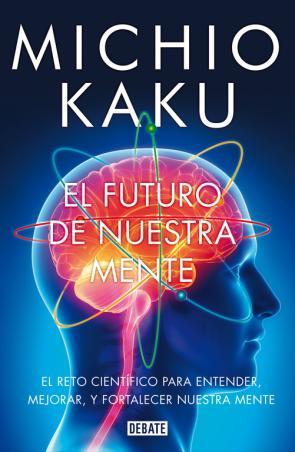 El Futuro De Nuestra Mente (2014)