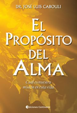 El Proposito del Alma (2012)
