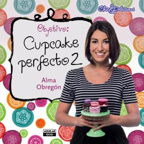 Objetivo: Cupcake Perfecto 2 (2014)