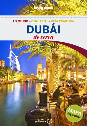 Dubai De Cerca (lonely Planet) (2016)