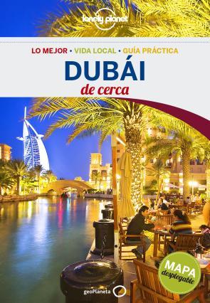 Dubai De Cerca (lonely Planet) (2016)