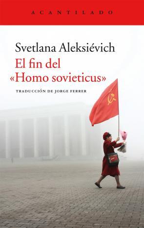 El Fin del Homo Sovieticus (2015)