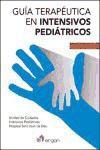 Guia Terapeutica en Intensivos Pediatricos (6ª Ed.) (2015)