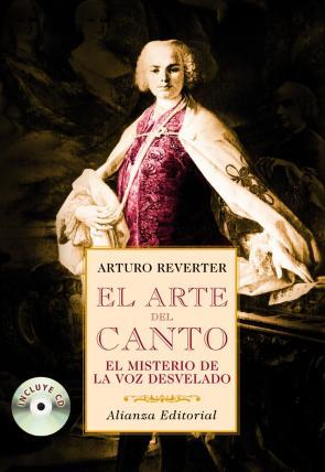 El Arte del Canto: el Misterio De la Voz Desvelado (2008)