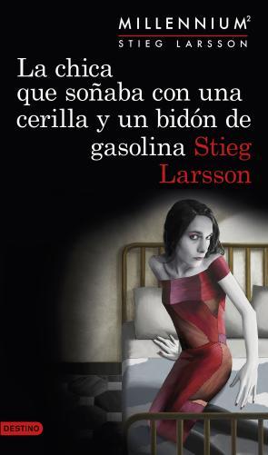 La Chica Que Soñaba con Una Cerilla y un Bidon De Gasolina (millennium 2) (2015)