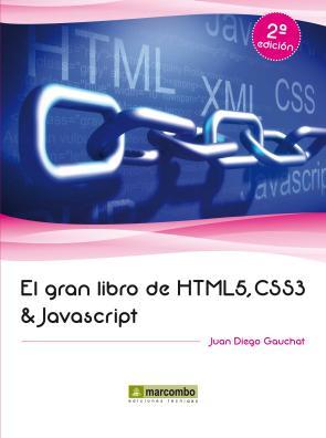 El Gran Libro De Html5, Css3 y Javascript (2ª Ed) (2013)