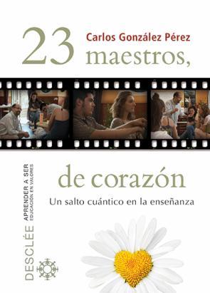23 Maestros, De Corazon (2013)