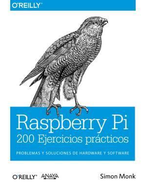 Portada de Rasperry Pi 200 Ejercicios Practicos (2014)