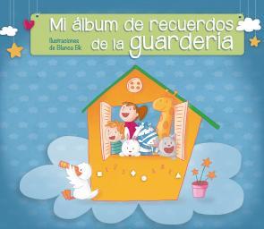 Mi Album De Recuerdos De la Guarderia (2015)