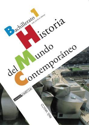 Historia del Mundo Contemporaneo. Bachillerato (2008)