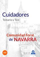 Cuidadores De la Comunidad Foral De Navarra. Temario y Test. (2015)