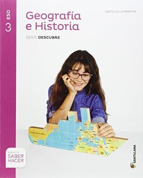 Geografia E Historia 3º Eso Castilla la Mancha Ed 2015 (2015)