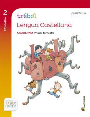 Lengua 2º Primaria Globalizado Primer Trimestre Cuaderno Trebol C Uadricula Ed 2015 (2015)