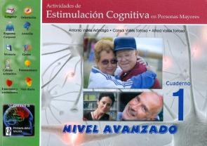 Actividades De Estimulacion Cognitiva en Personas Mayores. Nivel Avanzado, Cuaderno 1 (2012)