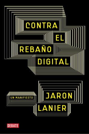 Contra el Rebaño Digital (2011)