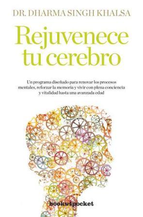 Rejuvenece Tu Cerebro (2010)