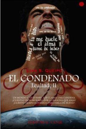 Saga Lealtad Ii: el Condenado (2013)