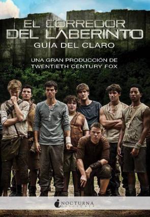 El Corredor del Laberinto: Guia del Claro (2014)