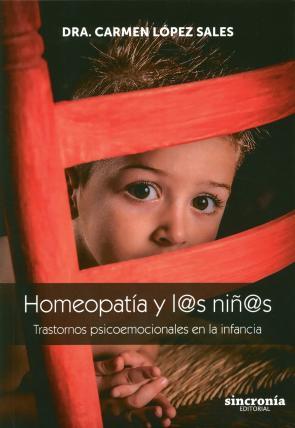 Homeopatia y L@s Niñ@s: Trastornos Psicoemocionales en la Infancia (2015)