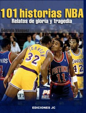 101 Historias Nba: Relatos De Gloria y Tragedia (2013)
