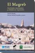 Portada de El Magreb Realidades Nacionales y Dinamicas Regionales (2008)