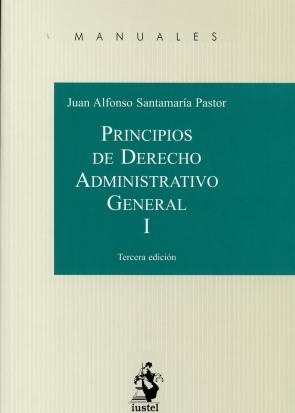 Principios De Derecho Administrativo General, Tomo I (3ª Ed.) (2015)