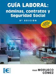 Portada de Guia Laboral: Nominas, Contratos y Seguridad Social (9ª Ed.) (2015)