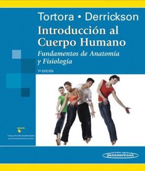 Introduccion Al Cuerpo Humano: Fundamentos De Anatomia y Fisiolog Ia (7ª Ed.) (2008)