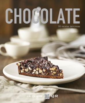 Chocolate: 30 Recetas Deliciosas (la Clave Qr) (2014)