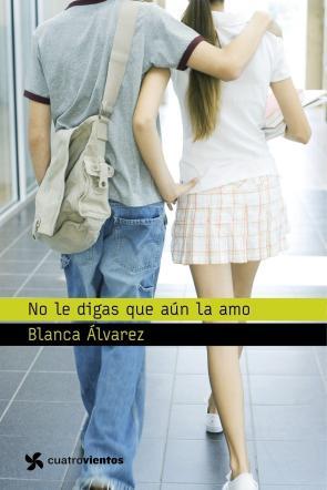 No Le Digas Que Aun la Amo (2013)