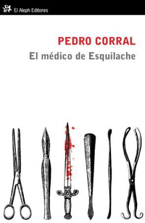 El Medico De Esquilache (2011)