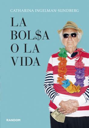 La Bolsa O la Vida (2013)
