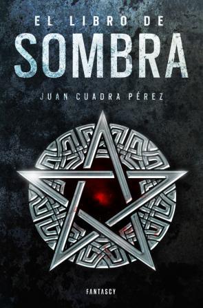 El Libro De Sombra (la Saga De la Ciudad 2) (2015)
