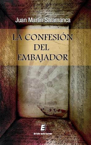 La Confesion del Embajador (2014)